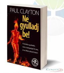 Dr. Paul Clayton - Ne gyulladj be!